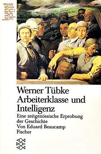 9783596239221: Werner Tübke: Arbeiterklasse und Intelligenz (Kunst Stück)
