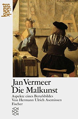 9783596239511: Jan Vermeer. Die Malkunst: Aspekte eines Berufsbildes ...
