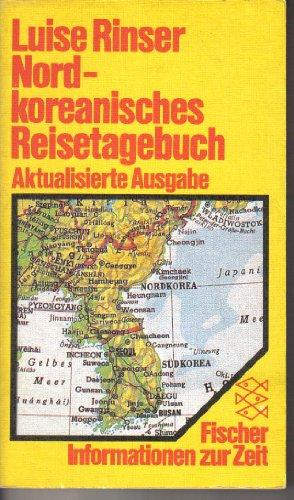 Nordkoreanisches Reisetagebuch - Rinser, Luise
