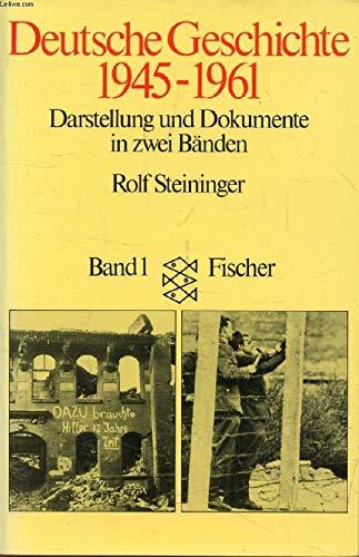 Deutsche Geschichte, 1945-1961: Darstellung und Dokumente in: Rolf Steininger