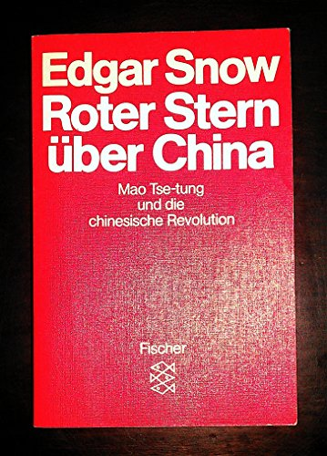 9783596243631: Roter Stern über China. Mao Tse-tung und die chinesische Revolution