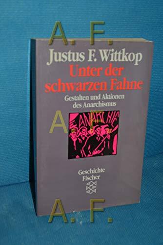 9783596244119: Unter der schwarzen Fahne: Aktionen und Gestalten des Anarchismus (Geschichte Fischer) (German Edition)