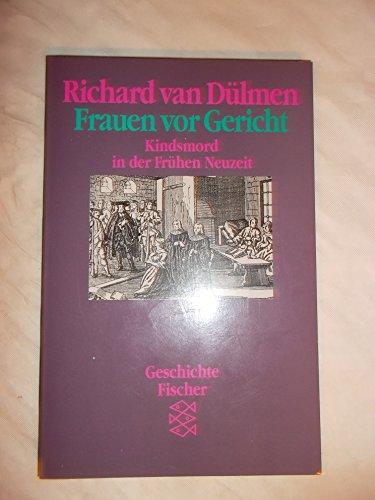 9783596244317: Frauen vor Gericht: Kindsmord in der frühen Neuzeit (German Edition)