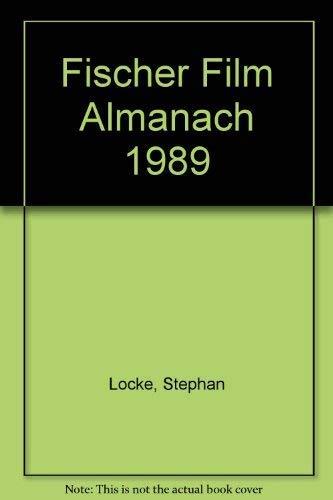 9783596244867: Fischer Film Almanach 1989. Filme, Festivals, Tendenzen. Mit Video-Erstauff�hrungen