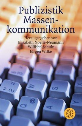 9783596245628: Publizistik, Massenkommunikation (Das Fischer Lexikon) (German Edition)