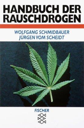 9783596245802: Handbuch der Rauschdrogen