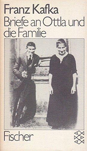 Briefe an Ottla und Die Familie: Kafka, Franz; Binder,