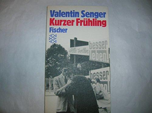 9783596250516: Kurzer Frühling. Roman