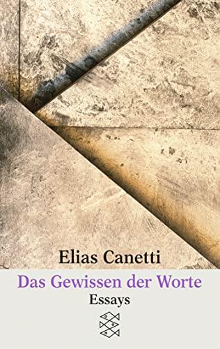 Das Gewissen der Worte : Essays. Fischer-Taschenbücher: Canetti, Elias: