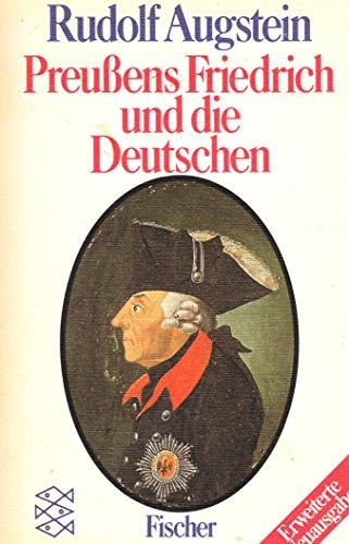 9783596250882: Preussens Friedrich und die Deutschen