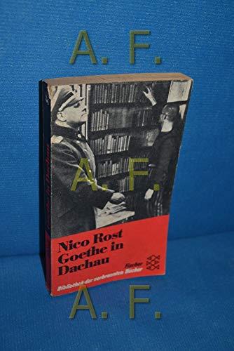 9783596251834: Goethe in Dachau. (Bibliothek der verbrannten Bücher)