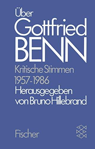 9783596252596: Über Gottfried Benn. Kritische Stimmen 1957-1986