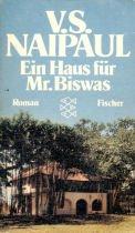 Ein Haus für Mr. Biswas: Roman: S Naipaul, V: