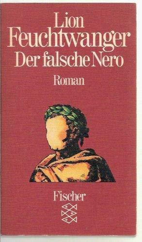 Der falsche Nero. Roman: Feuchtwanger, Lion Feuchtwanger