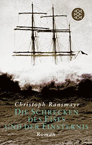 9783596254194: Schrecken DES Eises Und Der Finsternis (German Edition)