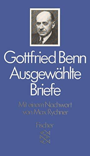 Ausgewählte Briefe.: Benn, Gottfried