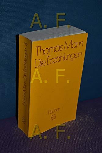 Die Erzaehlungen: Thomas Mann
