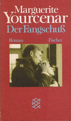 9783596254750: Der Fangschuß. Roman.