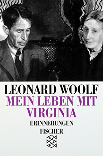Mein Leben mit Virginia Erinnerungen - Woolf, Leonard und Friederike Groth