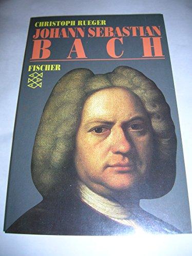 Johann Sebastian Bach: Rueger, Christoph