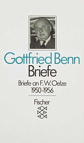 Briefe II/2 an F. W. Oelze 1950: Gottfried Benn