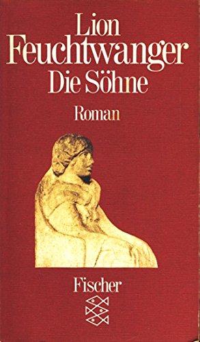 Josephus-Trilogie / Die Söhne: Feuchtwanger, Lion: