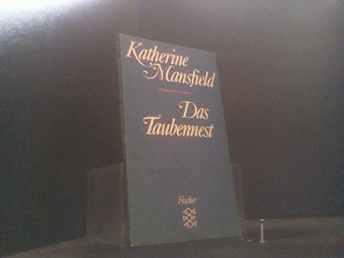Das Taubennest. Erzählungen. Herausgegeben und aus dem Englischen übertragen von Elisabeth Schnack. Originaltitel: The doves' nest and other stories. - (=Fischer Taschenbuch, 5718). - Mansfield, Katherine