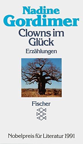 Clowns im Glück. Erzählungen. Ftb 5722 - Gordimer, Nadine.