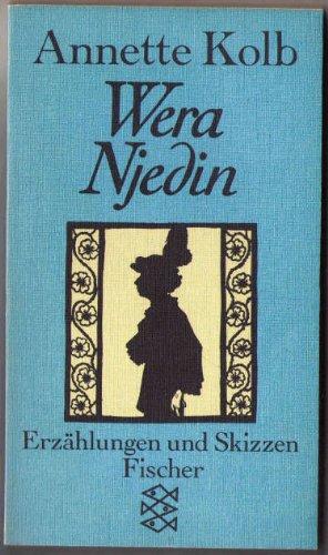 Wera Njedin. Erzählungen und Skizzen - Kolb, Annette