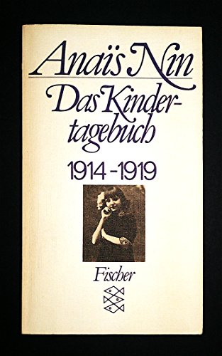 Das Kindertagebuch 1914-1919: Nin, Anaà s: