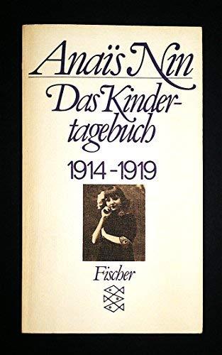 Das Kindertagebuch 1914-1919. Mit einem Vorwort von: Nin,Anais