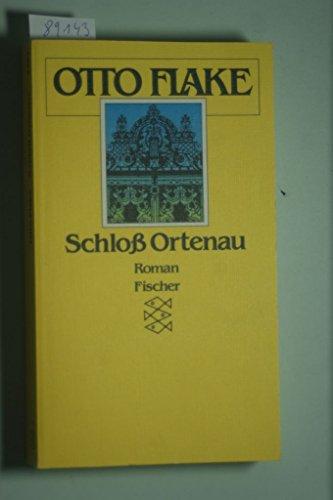 Schloss Ortenau. Roman: Flake, Otto