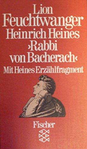 Heinrich Heines Rabbi von Bacherach. Mit Heines Erz?