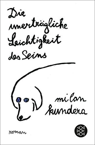 Die unerträgliche Leichtigkeit des Seins : Roman. Aus dem Tschech. von Susanna Roth, Fischer ; 5992...