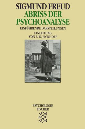 9783596260430: Abriss der Psychoanalyse. Das Unbehagen in der Kultur