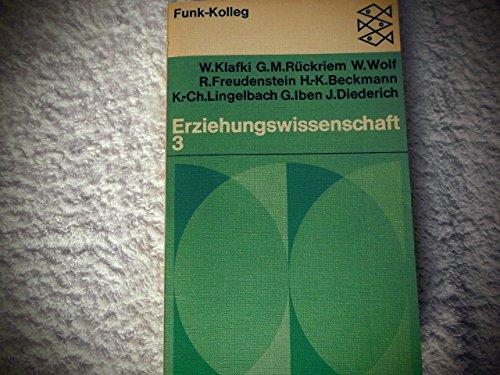 Funk-Kolleg / Erziehungswissenschaft 3: Klafki, Wolfgang, G