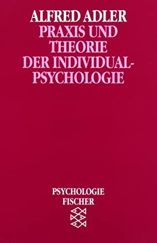 Praxis und Theorie der Individualpsychologie (Bücher des: Alfred Adler