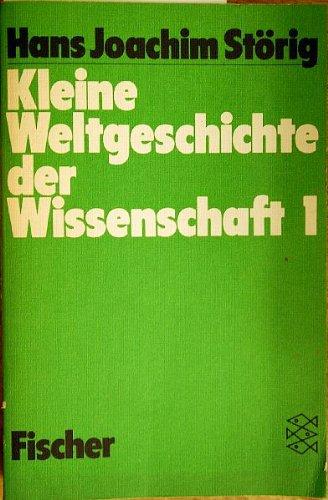 Kleine Weltgeschichte der Wissenschaft I.: Hans Joachim Störig