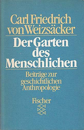 9783596265435: Der Garten des Menschlichen. Beiträge zur geschichtlichen Anthropologie. [Broschiert]