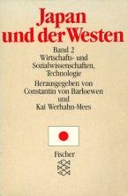 Fischer ; 6555 Bd. 2., Wirtschafts- und Sozialwissenschaften, Technologie / mit Beitr. von Robert J. Ballon . - Ballon, Robert J. [Mitverf.]