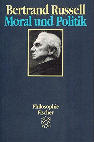Moral und Politik: Bertrand Russell