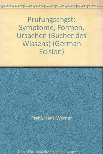 9783596267064: Prufungsangst: Symptome, Formen, Ursachen (Bucher des Wissens) (German Edition)