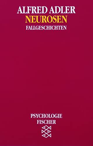 Neurosen: Fallgeschichten: Alfred Adler