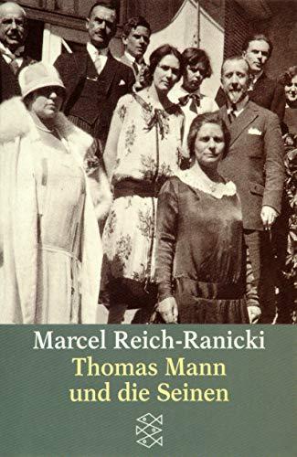 Thomas Mann und die Seinen.: Reich-Ranicki, Marcel