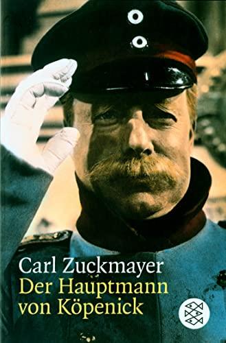 Der Hauptmann Von Kopenick (German Edition): Zuckmayer