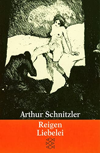 Reigen/Liebelei: Arthur Schnitzler