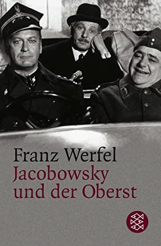 Jacobowsky und der Oberst: Komödie einer Tragödie: Werfel, Franz