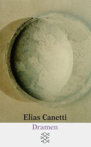 Dramen. Fischer-Taschenbücher ; 7027: Canetti, Elias: