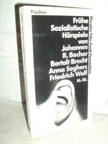 Fruhe sozialistische Horspiele (German Edition): autorenkollektiv