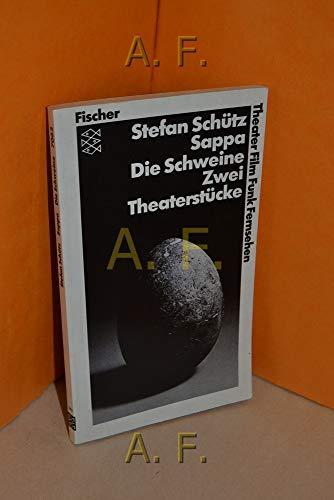 9783596270620: Sappa. Die Schweine. 2 Theaterst�cke